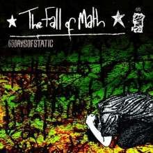 65daysofstatic: The Fall Of Math (180g) (Deluxe Re-Issue) (LP + CD), 1 LP und 1 CD