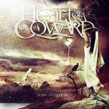 Heart Of A Coward: Hope And Hindrance (Limited-Edition) (Translucent Orange Vinyl W/ Black Splatter), LP