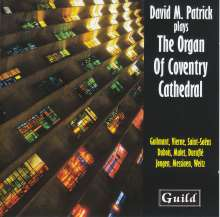 David M.Patrick plays the Organ of Coventry Cathedral, CD