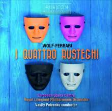Ermanno Wolf-Ferrari (1876-1948): I Quatro Rusteghi, 2 CDs