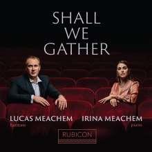 Lucas Meachem - Shall we gather (Lieder amerikanischer Komponisten), CD