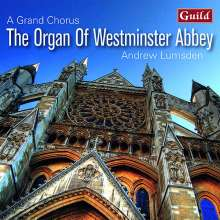 The Organ of Westminster Abbey - A Grand Chorus, CD