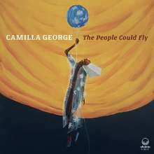 Camilla George: The People Could Fly, CD