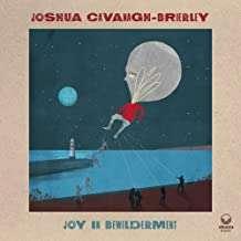 Joshua Cavanagh-Brierley: Joy In Bewilderment, CD