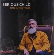Serious Child: Time In The Trees, LP