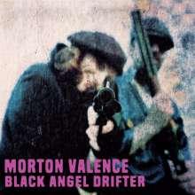 Morton Valence: Black Angel Drifter, CD