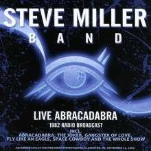 Steve Miller Band (Steve Miller Blues Band): Live Abracadabra, 1982 Radio Broadcast, 2 CDs