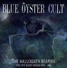 Blue Öyster Cult: The Halloween Reapers, The Live Radio Shows 1979 - 1986, 2 CDs