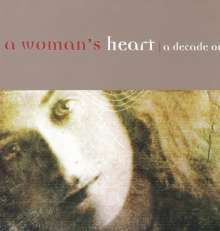 A Woman's Heart: A Decade On, CD