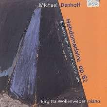 Michael Denhoff (geb. 1955): Hebdomadaire op.62 (Hefte I-IV), 2 CDs