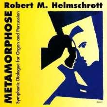 """Robert M. Helmschrott (geb. 1938): Sinfonischer Dialog """"Metamorphose"""", CD"""