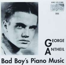 George Antheil (1900-1959): Bad Boy's Piano Music, CD