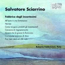 Salvatore Sciarrino (geb. 1947): Fabbrica degli incantesimi für Flöte solo, CD