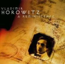 Vladimir Horowitz - A Reminiscence, CD