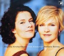 Angelika Kirchschlager & Barbara Bonney - First Encounter, CD