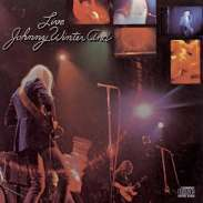 Johnny Winter: Johnny Winter And Live, CD