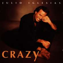 Julio Iglesias: Crazy, CD