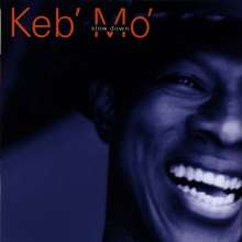 Keb' Mo': Slow Down, CD