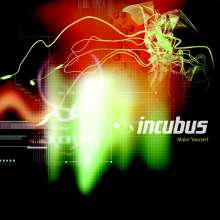 Incubus: Make Yourself, CD