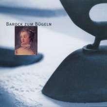 Barock zum Bügeln, CD