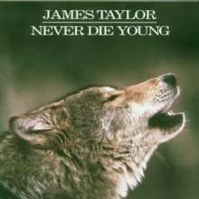 James Taylor: Never Die Young, CD