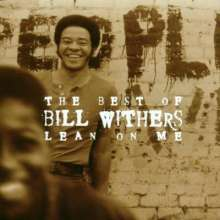 Bill Withers (1938-2020): Lean On Me - The Best, CD