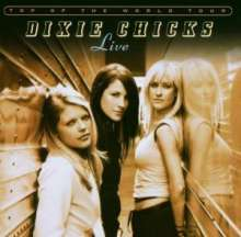 Dixie Chicks: Top Of The World Tour, 2 CDs