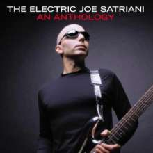 Joe Satriani: The Electric Joe Satriani - An Anthology, 2 CDs