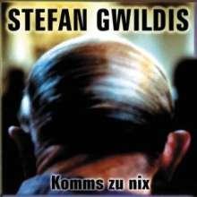 Stefan Gwildis: Komms zu nix, CD