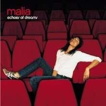 Malia (geb. 1978): Echoes of dreams, CD