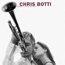Chris Botti (geb. 1962): When I Fall In Love, CD