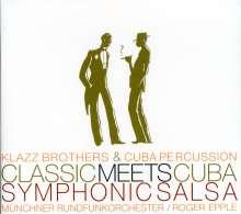 """Klazz Brothers - Classic meets Cuba """"Symphonic Salsa"""", CD"""