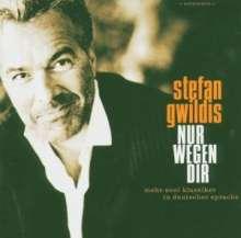 Stefan Gwildis: Nur wegen dir, CD