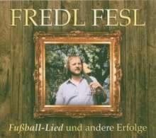 Fredl Fesl: Fußball-Lied und andere Erfolge, 3 CDs