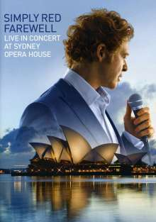 Simply Red: Farewell - Live In Concert At Sydney Opera House, DVD