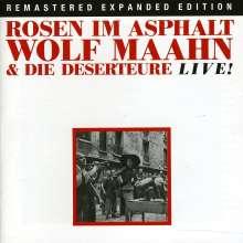 Wolf Maahn: Rosen Im Asphalt: Live! (& Die Deserteure), 2 CDs
