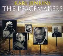 Karl Jenkins (geb. 1944): The Peacemakers, CD