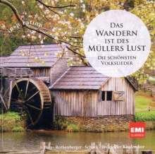 Das Wandern ist des Müllers Lust - Deutsche Volkslieder, CD