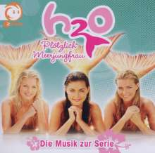 Filmmusik: H2O - Plötzlich Meerjungfrau, CD