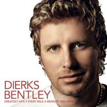 Dierks Bentley: Greatest Hits: Every Mile A Memory 2003-2008, CD