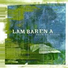 Lambarena - Bach to Africa (Hommage an Albert Schweitzer), CD