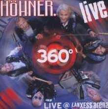 Höhner: 360 Grad Live Lanxess Arena, 2 CDs