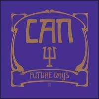 Can: Future Days, CD