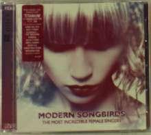Modern Songbirds, 2 CDs