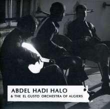 Abdel Hadi Halo: Abdel Hadi Halo & El Gusto Orchestra Of Algiers, CD