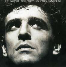 Killing Joke: Brighter Than A Thousand Suns (Mixes + Bonus Tracks), CD