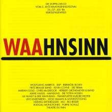 Waahnsinn - 5. Anti-Waahnsinns-Festival, 26./27. Juli 1986, 2 CDs