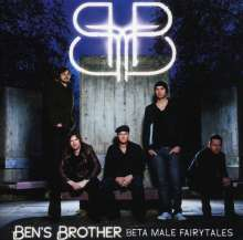 Ben's Brother: Beta Male Fairytales, CD