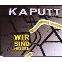 Wir sind Helden: Kaputt, Maxi-CD