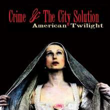 Crime & The City Solution: American Twilight (Limited Edition) (Red Vinyl) (LP + CD), 1 LP und 1 CD